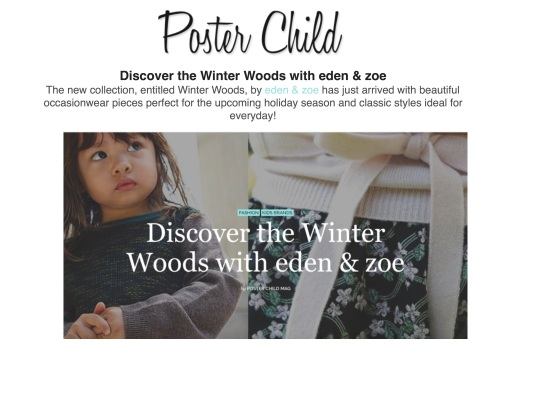 POSTER CHILD MAG EDEN ZOE FW